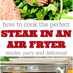 How to Cook the Perfect Air Fryer Steak