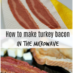 How To Make Turkey Bacon In The Microwave - Mama Knows It All