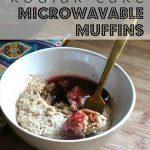Kodiak Cake Microwavable Muffins (Breakfast on the Go) - Flora Foodie