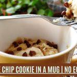 Chocolate Chip Cookie In A Mug | No Egg Recipe - Memoir Mug