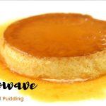 Microwave Caramel Pudding│Caramel Pudding│Pudding│Microwave Recipe│Caramel  Pudding Recipe│Caramel - YouTube