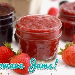 3-Ingredient Microwave Strawberry Jam Recipe + Two Others! (w/ Video)