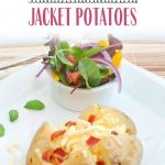 How To Cook Jacket Potatoes In The Microwave - Liana's Kitchen