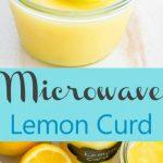 Microwave Lemon Curd - Kirbie's Cravings