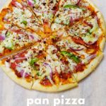 Pan Pizza Recipe   No Oven Pizza   Making Pizza without oven   Pizza on Pan