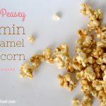 Easy Microwave Caramel Popcorn (Free printable)   Tricks of the Motherhood  Trade