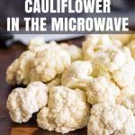 How to Steam Cauliflower in the Microwave - Baking Mischief