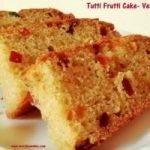Tutti Frutti Cake - Version 2 Recipe | Morphy And Me