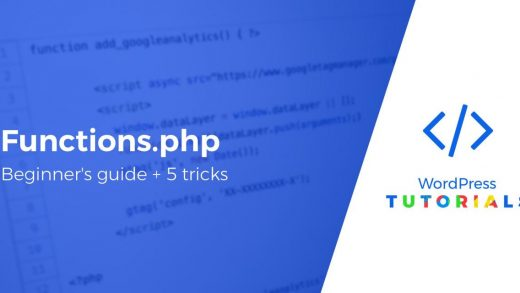 Beginner's Guide to WordPress Functions.php File + 5 Tricks With It