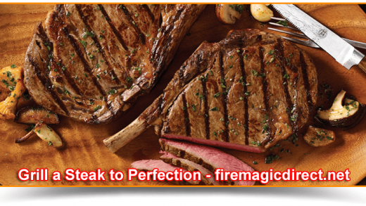 Grill a Steak to Perfection    Fire Magic Direct   Grill