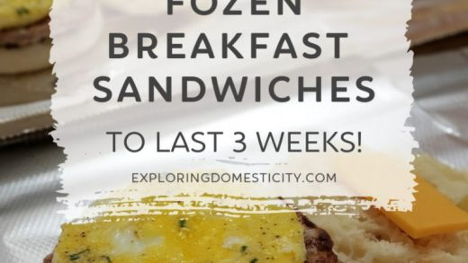 Frozen breakfast sandwiches to last 3 weeks! ⋆ Exploring Domesticity