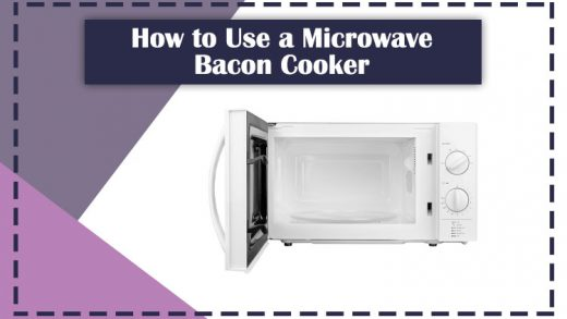 How to Use a Microwave Bacon Cooker?