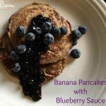 Banana Pancakes with Blueberry Sauce - Flint & Co