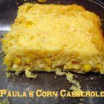 Paula Deen Corn Casserole Video