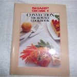 Sharp carousel convection microwave cookbook : Sharp Electronics  Corporation : Free Download, Borrow, and Streaming : Internet Archive