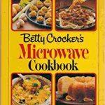 Betty Crocker's Microwave Cookbook: Betty Crocker Kitchens: 9780394517643:  Amazon.com: Books