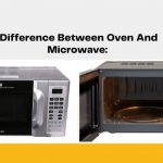 Difference Between Microwave and Oven - Which is Better?