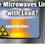 Are Microwaves Lined with Lead? | Kitchen Appliance HQ