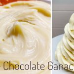The Best White Chocolate Ganache with Different Consistency – Sweet Art of  Cake