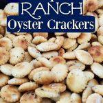 Crock Pot Ranch Oyster Crackers Recipe