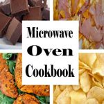 DOWNLOAD Microwave Oven Cookbook: Quick and Easy Recipes To Make In The  Microwave by Laura Sommers