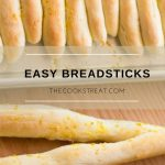 Easy Breadsticks | The Cook's Treat