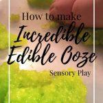 How to Make Incredible Edible Ooze   Sensory Play - A Cotton Kandi Life