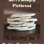 Gluten Free Roti (soft flatbread) - Gluten Free Alchemist