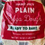 Trader Joe's Pizza Dough – How to make a pan pizza at home – Club Trader  Joe's