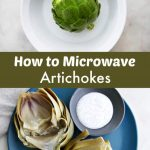 How to Microwave Artichokes - It's a Veg World After All®