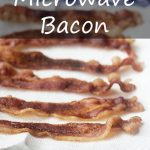 Microwave Bacon - So Easy - COOKtheSTORY