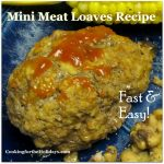 Meatloaf Mini Loaves Cooked in the Microwave - Cooking for the Holidays