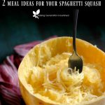 How To Cook Spaghetti Squash in the Instant Pot or Oven PLUS 2 Different  Family Friendly