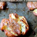Rotisserie Pan Smashed Potatoes - DadCooksDinner
