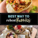 The 3 Best Ways to Reheat Burrito - The Fork Bite