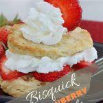 Bisquick Strawberry Shortcake - The Cookful