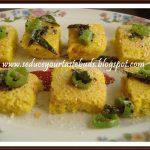Microwave Khaman Dokhla - Seduce Your Tastebuds...
