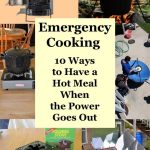 Emergency Cooking - 10 Ways to Have a Hot Meal When the Power Goes Out