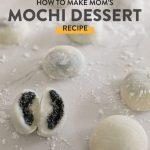 How to Make Mom's Korean Mochi Recipe (찹쌀떡)