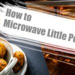 How to Microwave Baby Potatoes? 3 Foolproof Methods (with Video)