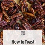 How to Toast Pecans in Microwave – Microwave Meal Prep