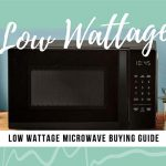 5 Best Low Wattage Microwaves of 2020 - Detailed Buying Guide