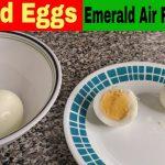 Hard Boiled Eggs (Emerald Digital Air Fryer Oven Recipe) - Air Fryer Recipes,  Air Fryer Reviews, Air Fryer Oven Recipes and Reviews