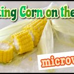 How To Cook Corn on the Cob in the Microwave (Food Education) - Video  Recipe   Create Eat Happy :) Easy Kawaii Japanese Home Cooking