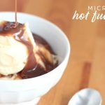 Microwave Hot Fudge Sauce – Liz Laugh Love Food