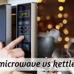 Kettle VS Microwave - Here's How You Should Make Your Tea