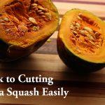 My Trick to Cutting Kabocha Squash Easily - ASTIG Vegan