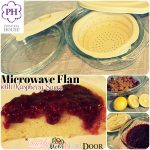 Microwave Flan with Raspberry Sauce Recipe by Princess House - The Quirky  Mom Next Door