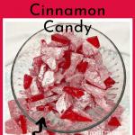 Hard Cinnamon Candy