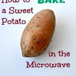 How to Make a Baked Sweet Potato in the Microwave - Clean Eating Veggie Girl